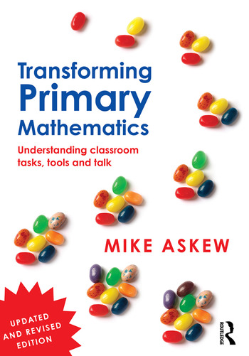 Transforming Primary Mathematics Understanding classroom tasks, tools and talk book cover