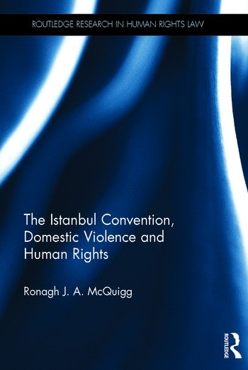 The Istanbul Convention, Domestic Violence and Human Rights book cover