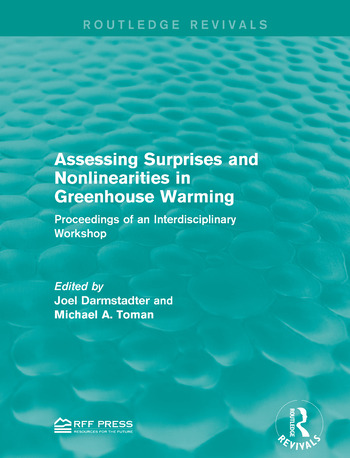 Assessing Surprises and Nonlinearities in Greenhouse Warming Proceedings of an Interdisciplinary Workshop book cover