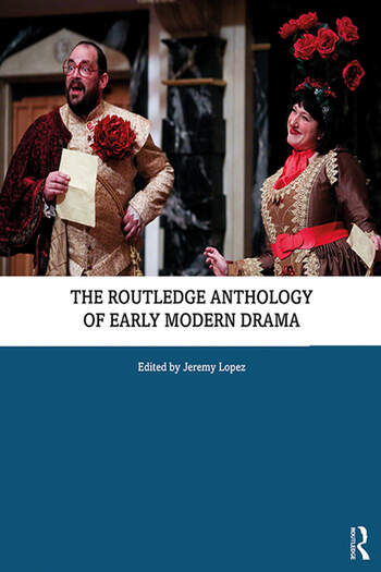 The Routledge Anthology of Early Modern Drama book cover