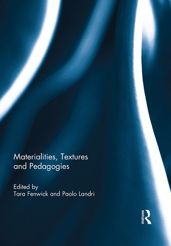 Materialities, Textures and Pedagogies book cover