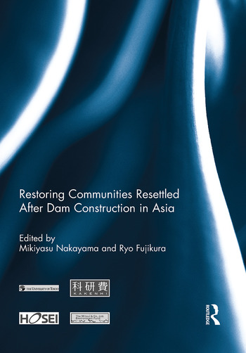 Restoring Communities Resettled After Dam Construction in Asia book cover