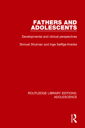Fathers and Adolescents Developmental and Clinical Perspectives book cover