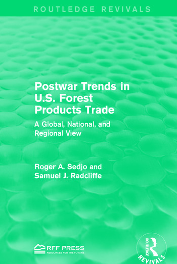 Postwar Trends in U.S. Forest Products Trade A Global, National, and Regional View book cover
