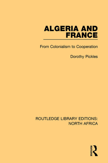 Algeria and France From Colonialism to Cooperation book cover