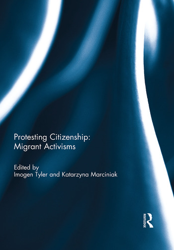 Protesting Citizenship: Migrant Activisms book cover