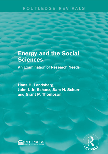Energy and the Social Sciences An Examination of Research Needs book cover