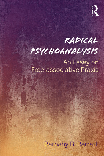 Radical Psychoanalysis An essay on free-associative praxis book cover