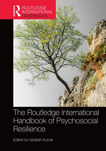 The Routledge International Handbook of Psychosocial Resilience book cover