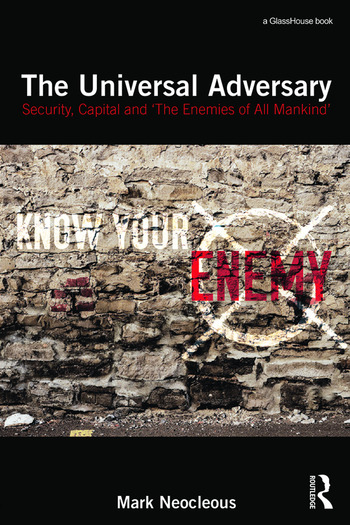 The Universal Adversary Security, Capital and 'The Enemies of All Mankind' book cover