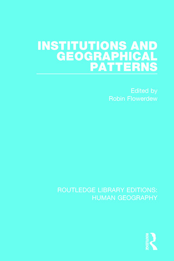 Institutions and Geographical Patterns book cover