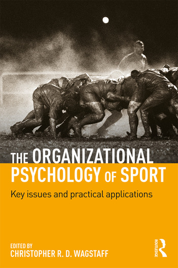 The Organizational Psychology of Sport Key Issues and Practical Applications book cover