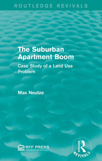 The Suburban Apartment Boom Case Study of a Land Use Problem book cover