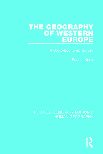 The Geography of Western Europe A Socio-Economic Study book cover