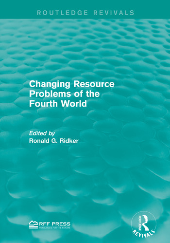 Changing Resource Problems of the Fourth World book cover