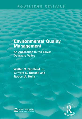 Environmental Quality Management An Application to the Lower Delaware Valley book cover