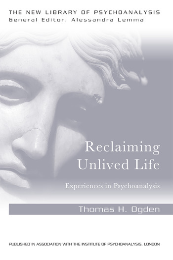 Reclaiming Unlived Life Experiences in Psychoanalysis book cover