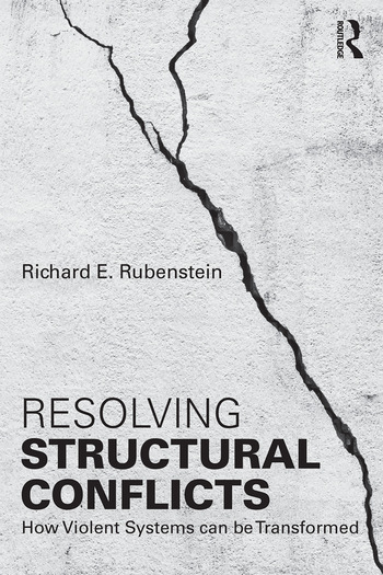 Resolving Structural Conflicts How Violent Systems Can Be Transformed book cover