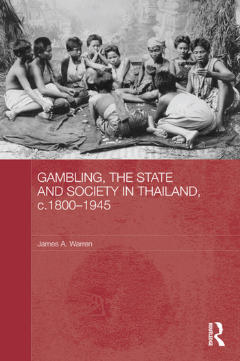 Gambling, the State and Society in Thailand, c.1800-1945 book cover