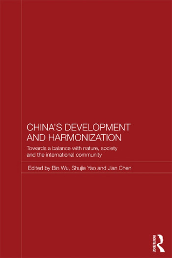 China's Development and Harmonization Towards a Balance with Nature, Society and the International Community book cover