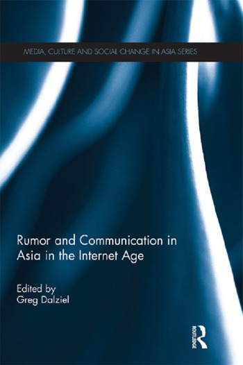 Rumor and Communication in Asia in the Internet Age book cover