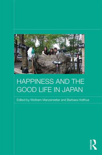Happiness and the Good Life in Japan book cover