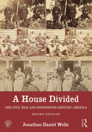 A House Divided The Civil War and Nineteenth-Century America book cover