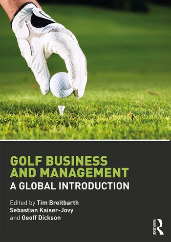Golf Business and Management A Global Introduction book cover