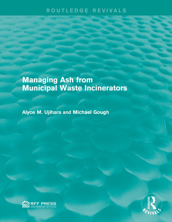 Managing Ash from Municipal Waste Incinerators book cover