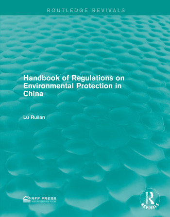 Handbook of Regulations on Environmental Protection in China book cover