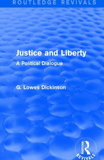 Justice and Liberty A Political Dialogue book cover