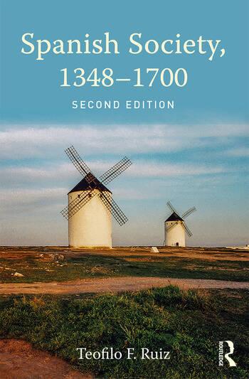Spanish Society, 1348-1700 book cover