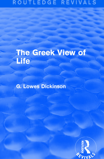 The Greek View of Life book cover