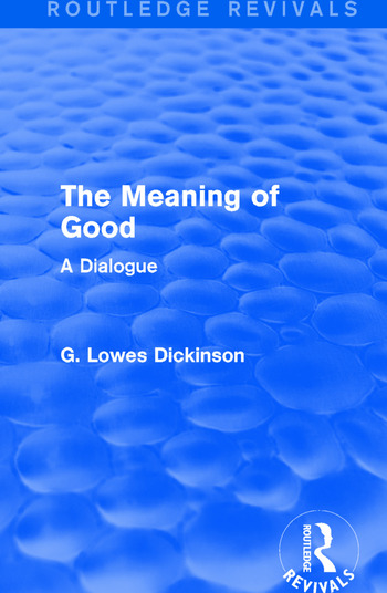 The Meaning of Good A Dialogue book cover