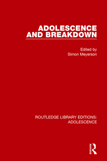Adolescence and Breakdown book cover