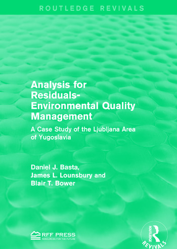 Analysis for Residuals-Environmental Quality Management A Case Study of the Ljubljana Area of Yugoslavia book cover