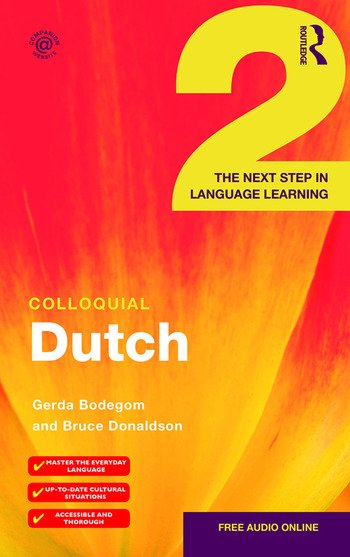 Colloquial Dutch 2 The Next Step in Language Learning book cover