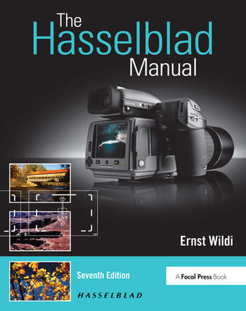 The Hasselblad Manual A Comprehensive Guide to the System book cover