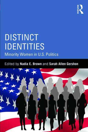 Distinct Identities Minority Women in U.S. Politics book cover
