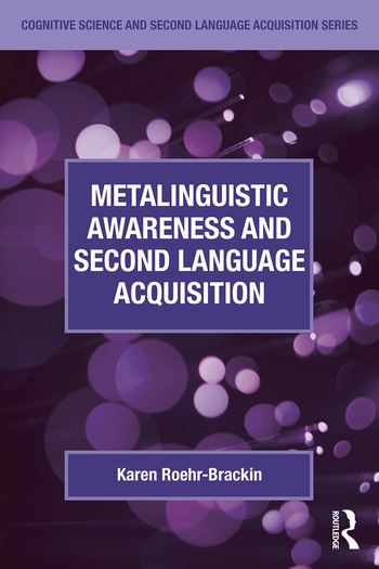 Metalinguistic Awareness and Second Language Acquisition book cover