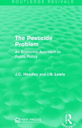 The Pesticide Problem An Economic Approach to Public Policy book cover
