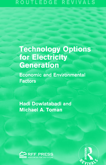 Technology Options for Electricity Generation Economic and Environmental Factors book cover