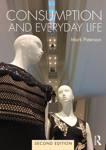 Consumption and Everyday Life 2nd edition book cover
