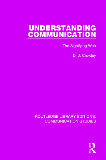 Understanding Communication The Signifying Web book cover