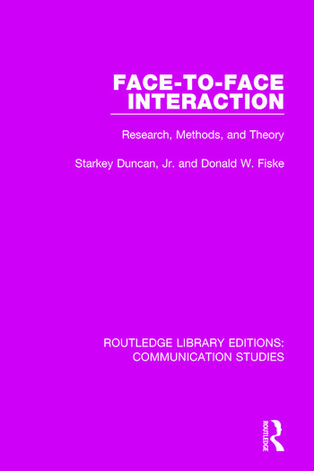 Face-to-Face Interaction Research, Methods, and Theory book cover