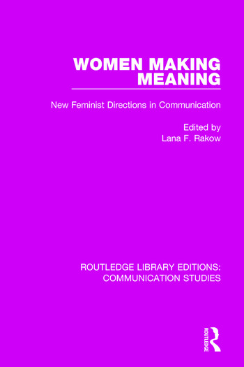 Women Making Meaning New Feminist Directions in Communication book cover