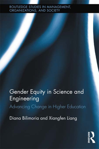 Gender Equity in Science and Engineering Advancing Change in Higher Education book cover