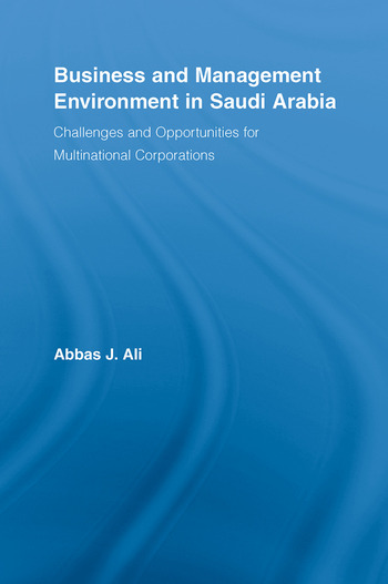 Business and Management Environment in Saudi Arabia Challenges and Opportunities for Multinational Corporations book cover