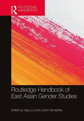 Routledge Handbook of East Asian Gender Studies book cover