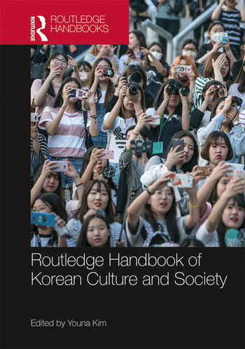 Routledge Handbook of Korean Culture and Society book cover